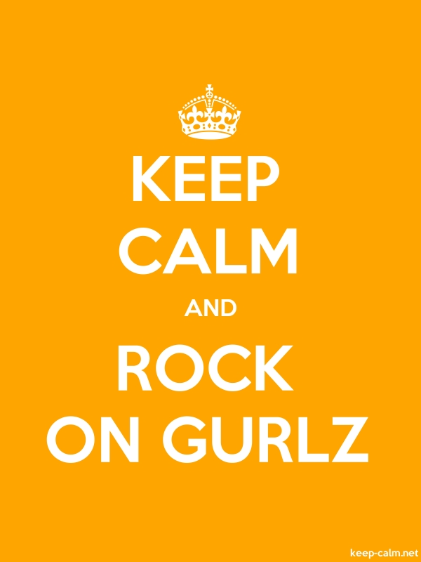 KEEP CALM AND ROCK ON GURLZ - white/orange - Default (600x800)
