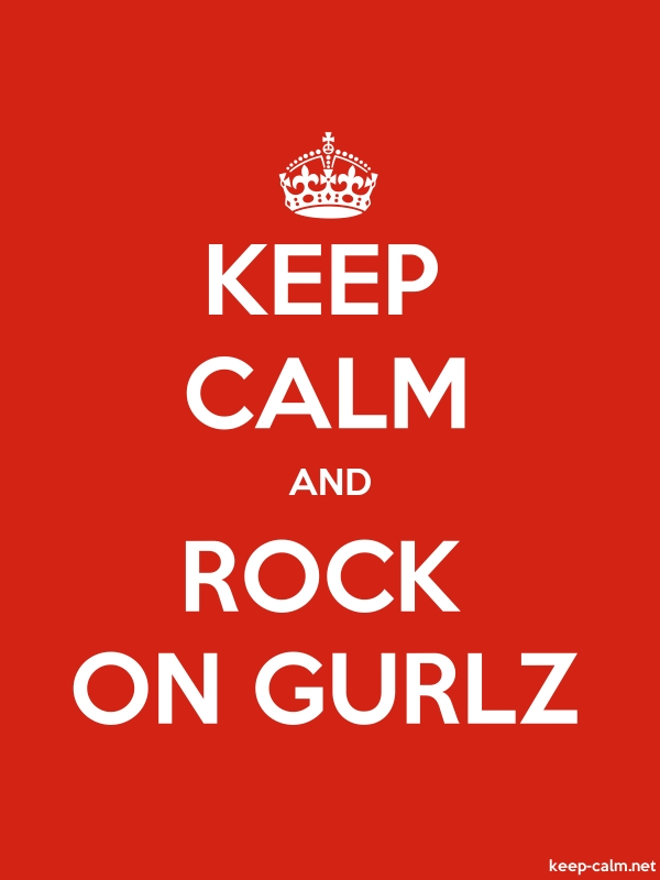 KEEP CALM AND ROCK ON GURLZ - white/red - Default (600x800)