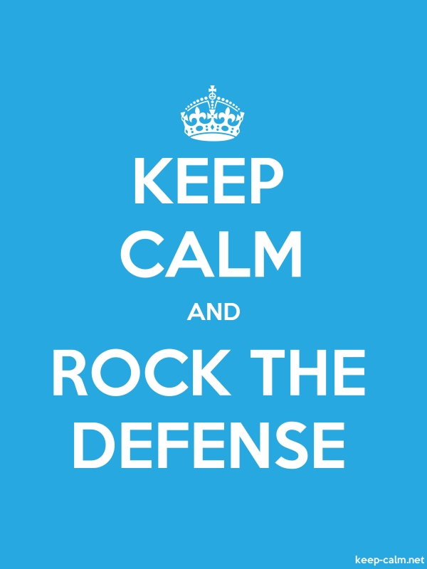 KEEP CALM AND ROCK THE DEFENSE - white/blue - Default (600x800)