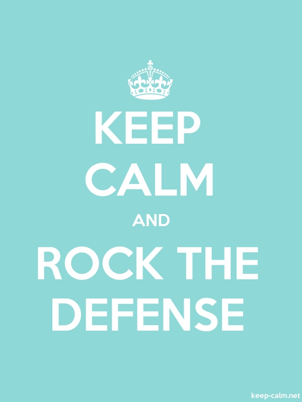 KEEP CALM AND ROCK THE DEFENSE - white/lightblue - Default (600x800)