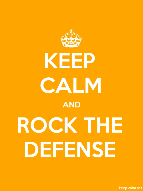 KEEP CALM AND ROCK THE DEFENSE - white/orange - Default (600x800)
