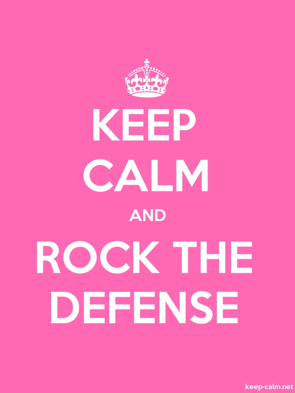 KEEP CALM AND ROCK THE DEFENSE - white/pink - Default (600x800)