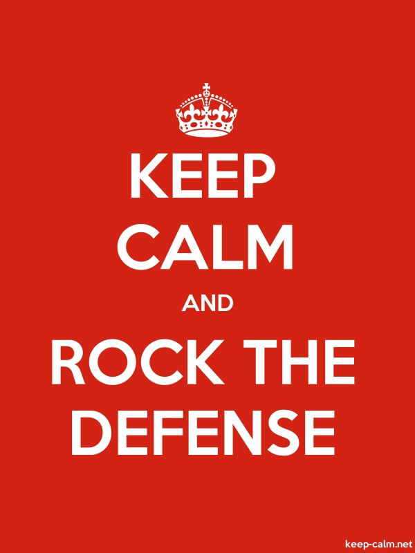 KEEP CALM AND ROCK THE DEFENSE - white/red - Default (600x800)