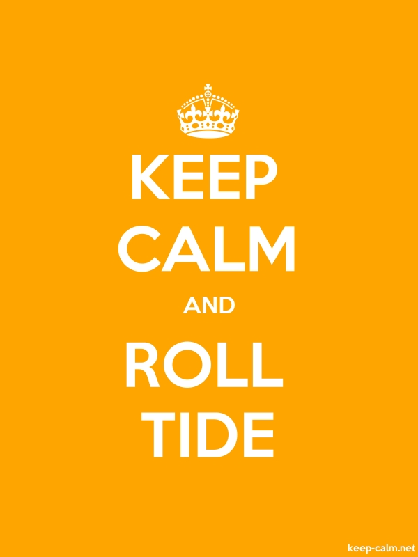 KEEP CALM AND ROLL TIDE - white/orange - Default (600x800)