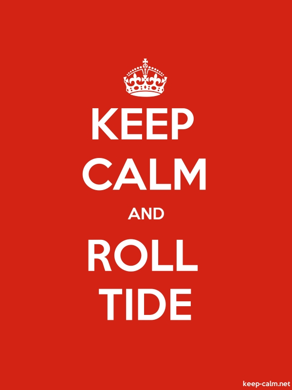KEEP CALM AND ROLL TIDE - white/red - Default (600x800)