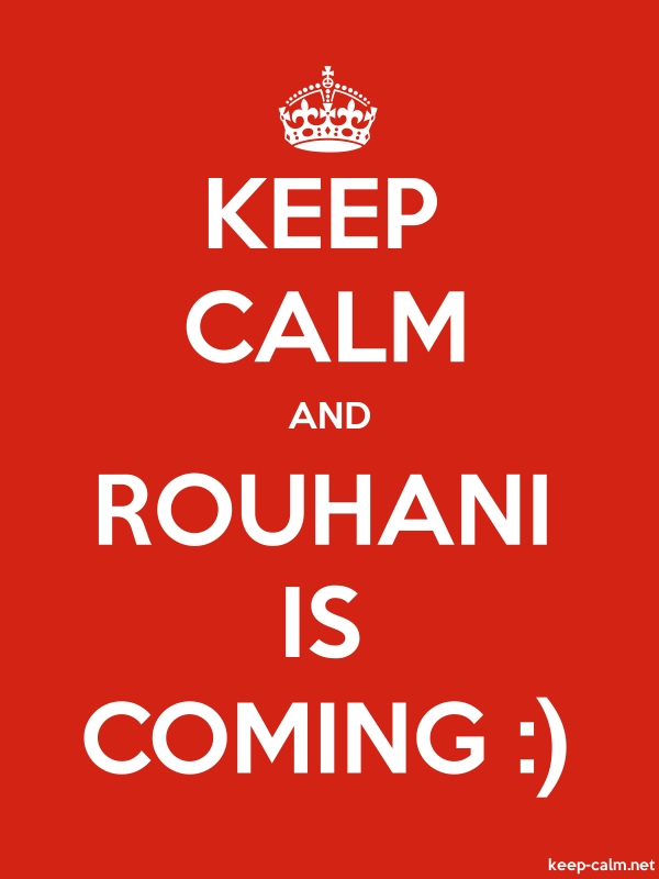KEEP CALM AND ROUHANI IS COMING : - white/red - Default (600x800)