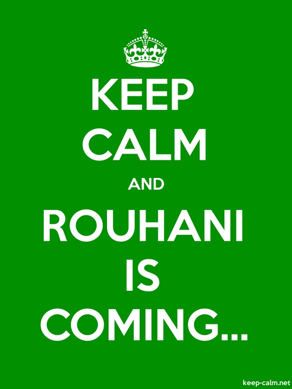 KEEP CALM AND ROUHANI IS COMING... - white/green - Default (600x800)