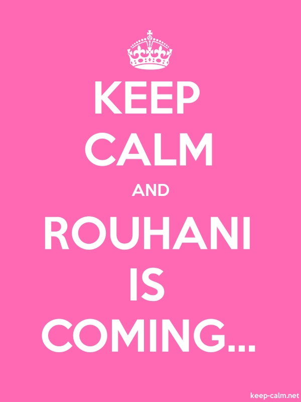 KEEP CALM AND ROUHANI IS COMING... - white/pink - Default (600x800)