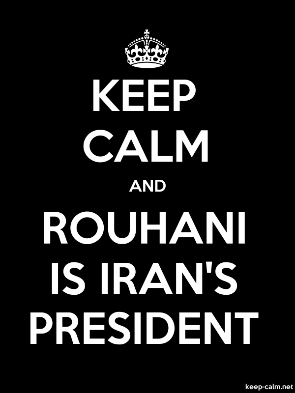 KEEP CALM AND ROUHANI IS IRAN'S PRESIDENT - white/black - Default (600x800)
