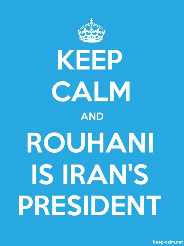 KEEP CALM AND ROUHANI IS IRAN'S PRESIDENT - white/blue - Default (600x800)