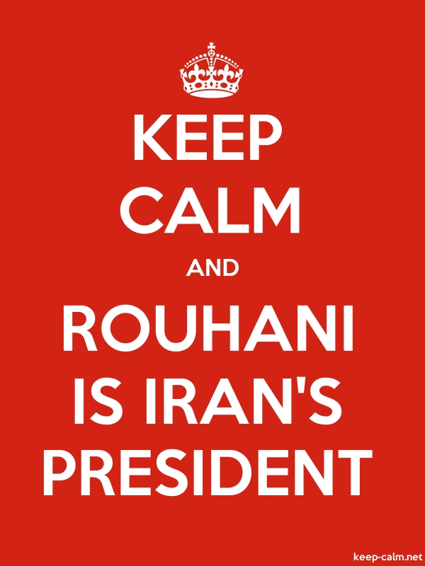 KEEP CALM AND ROUHANI IS IRAN'S PRESIDENT - white/red - Default (600x800)