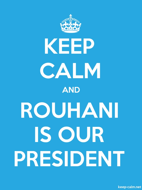 KEEP CALM AND ROUHANI IS OUR PRESIDENT - white/blue - Default (600x800)