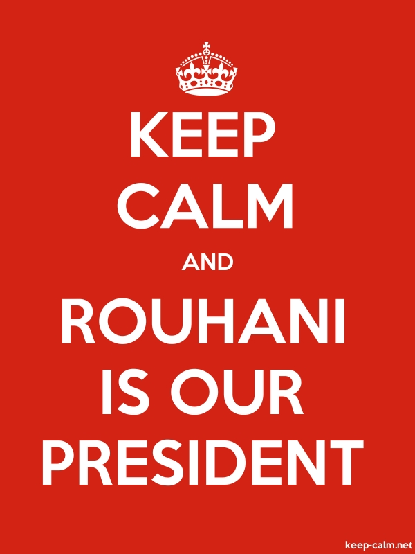 KEEP CALM AND ROUHANI IS OUR PRESIDENT - white/red - Default (600x800)
