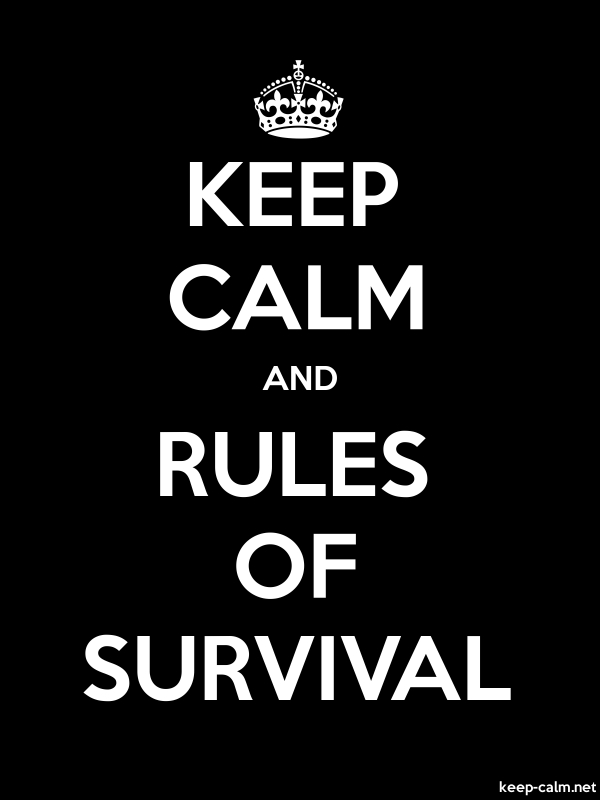 KEEP CALM AND RULES OF SURVIVAL - white/black - Default (600x800)