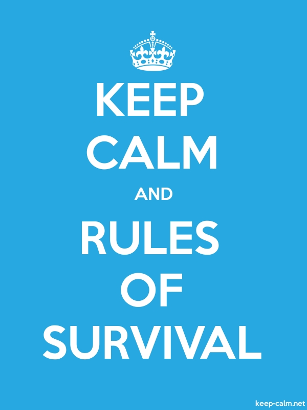 KEEP CALM AND RULES OF SURVIVAL - white/blue - Default (600x800)