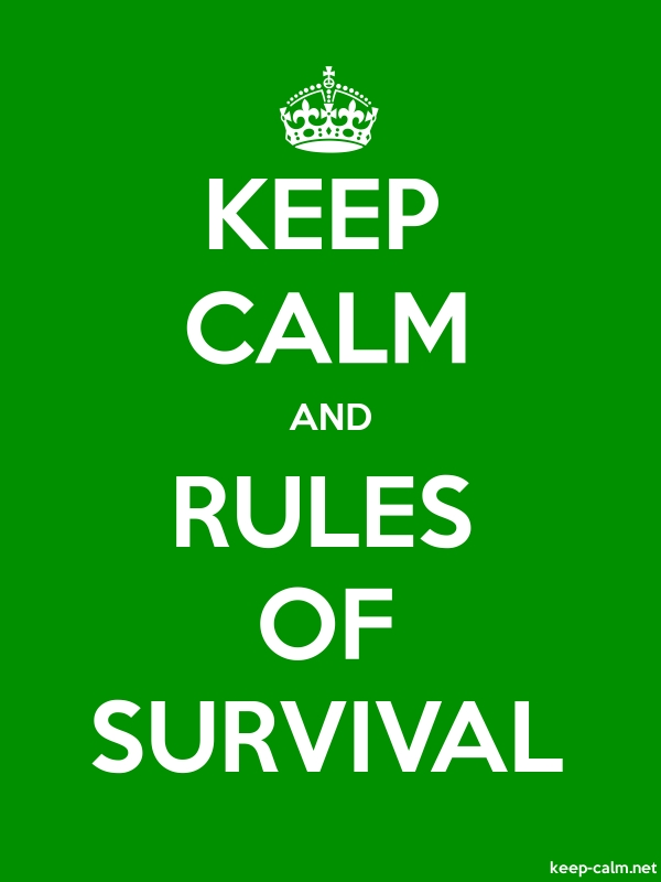 KEEP CALM AND RULES OF SURVIVAL - white/green - Default (600x800)