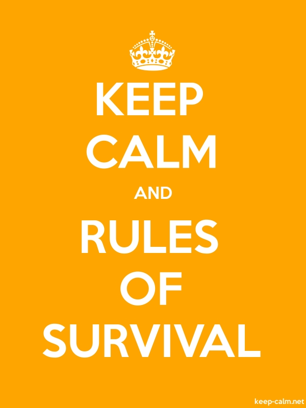 KEEP CALM AND RULES OF SURVIVAL - white/orange - Default (600x800)
