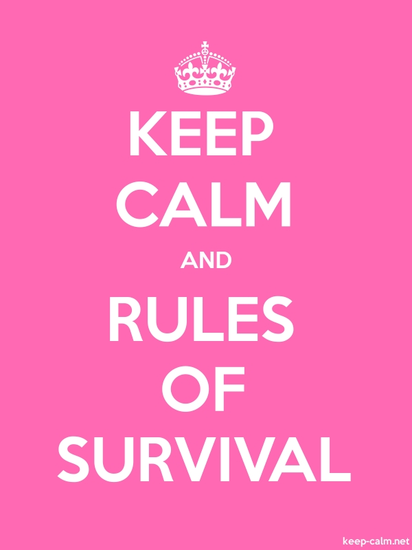 KEEP CALM AND RULES OF SURVIVAL - white/pink - Default (600x800)