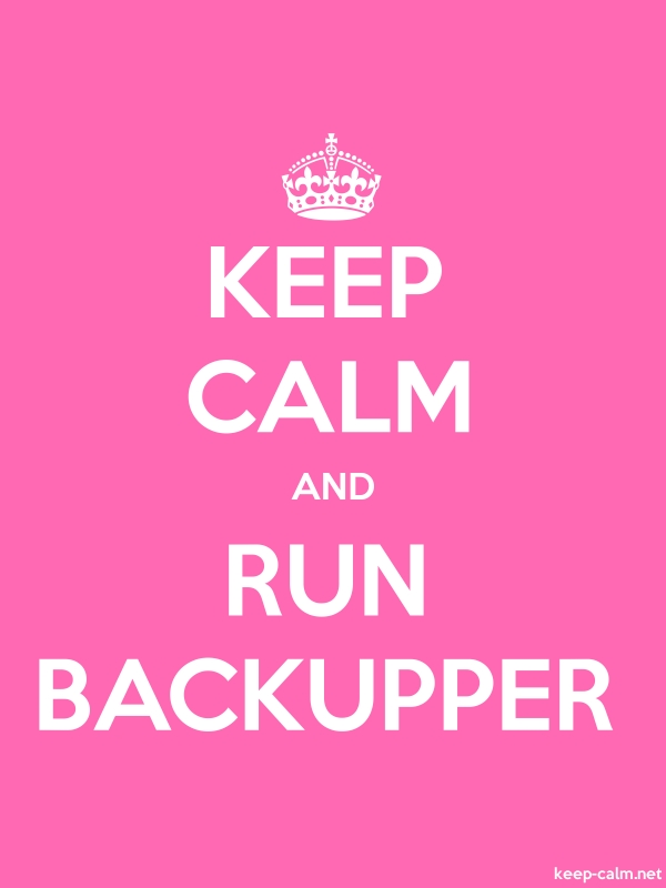 KEEP CALM AND RUN BACKUPPER - white/pink - Default (600x800)