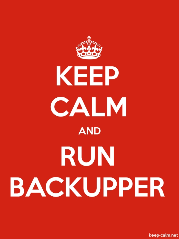 KEEP CALM AND RUN BACKUPPER - white/red - Default (600x800)