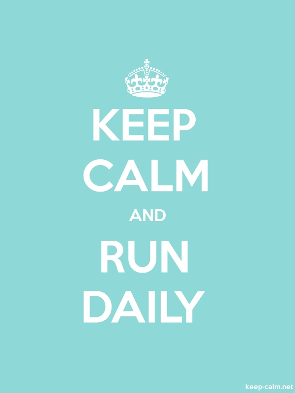 KEEP CALM AND RUN DAILY - white/lightblue - Default (600x800)