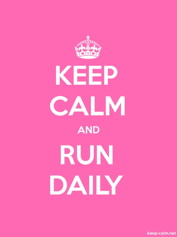 KEEP CALM AND RUN DAILY - white/pink - Default (600x800)