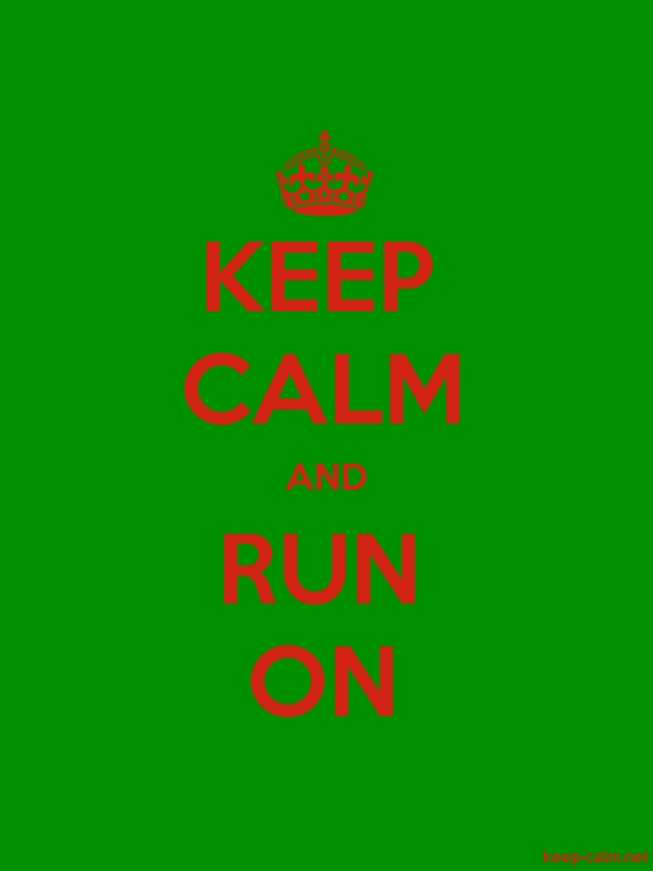 KEEP CALM AND RUN ON - red/green - Default (600x800)