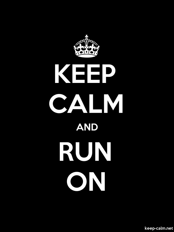 KEEP CALM AND RUN ON - white/black - Default (600x800)