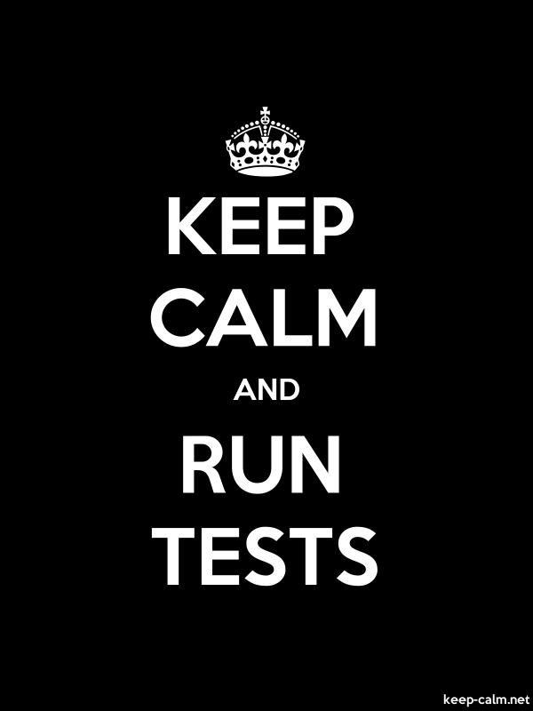 KEEP CALM AND RUN TESTS - white/black - Default (600x800)
