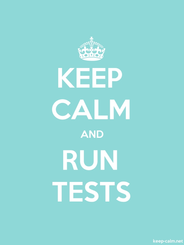 KEEP CALM AND RUN TESTS - white/lightblue - Default (600x800)