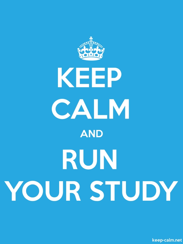KEEP CALM AND RUN YOUR STUDY - white/blue - Default (600x800)
