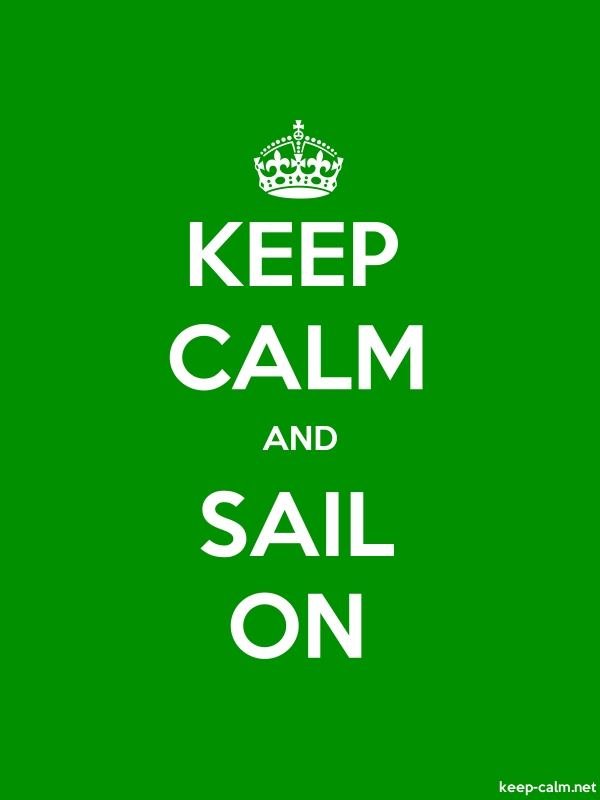 KEEP CALM AND SAIL ON - white/green - Default (600x800)