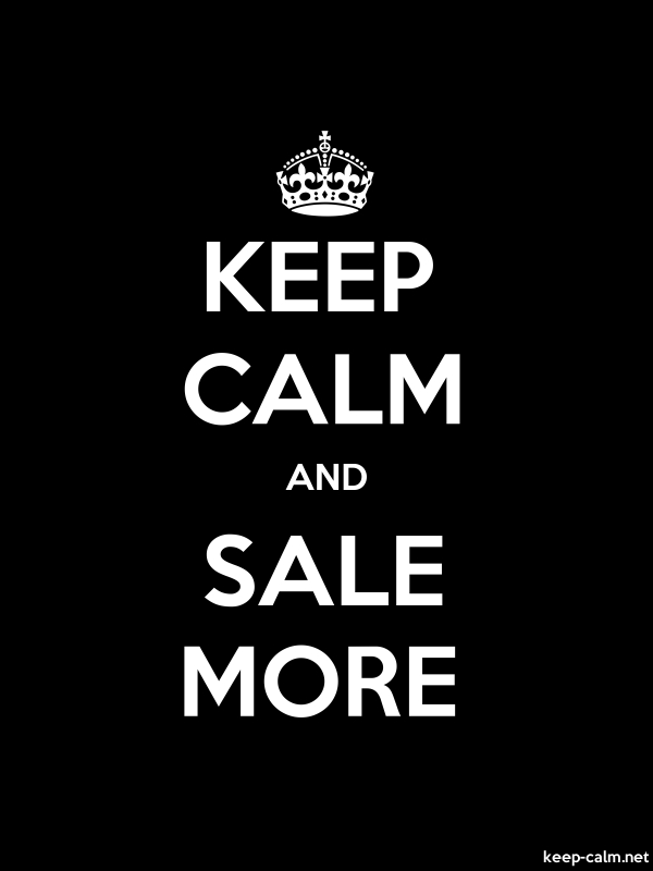 KEEP CALM AND SALE MORE - white/black - Default (600x800)