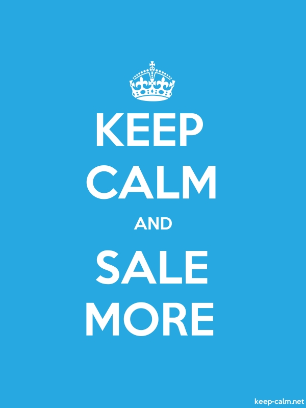 KEEP CALM AND SALE MORE - white/blue - Default (600x800)