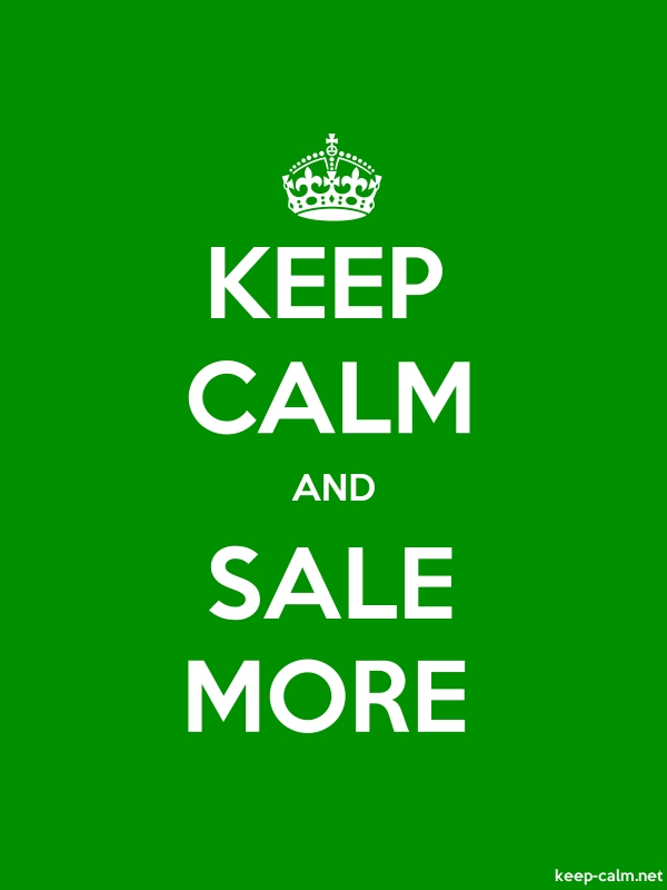 KEEP CALM AND SALE MORE - white/green - Default (600x800)