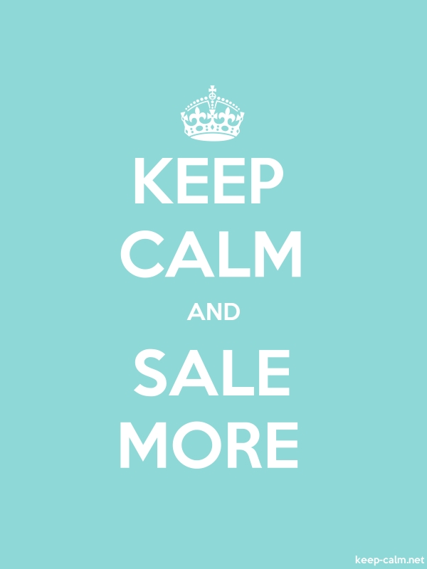 KEEP CALM AND SALE MORE - white/lightblue - Default (600x800)