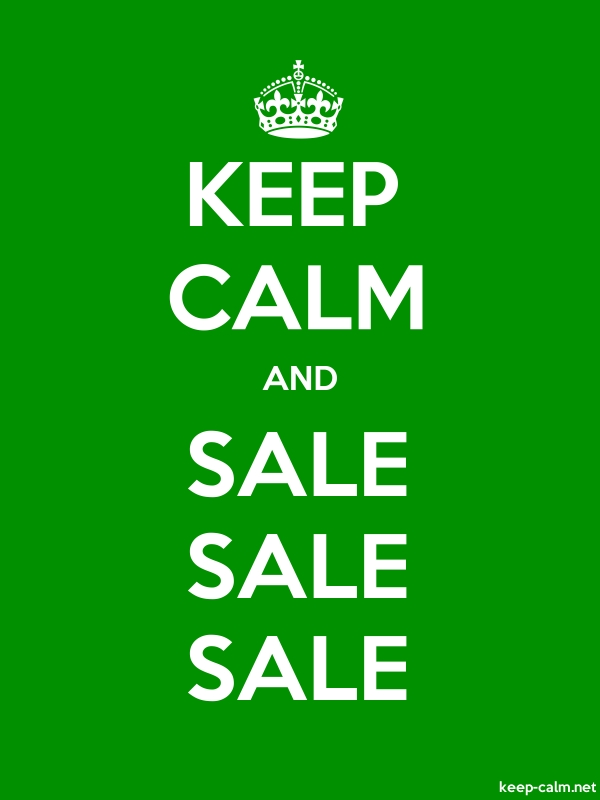 KEEP CALM AND SALE SALE SALE - white/green - Default (600x800)
