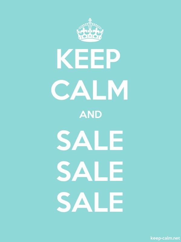 KEEP CALM AND SALE SALE SALE - white/lightblue - Default (600x800)