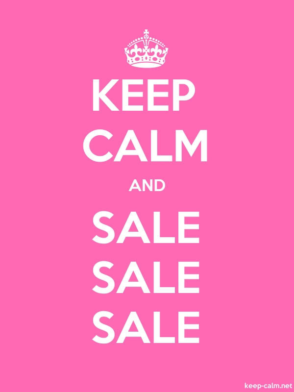 KEEP CALM AND SALE SALE SALE - white/pink - Default (600x800)