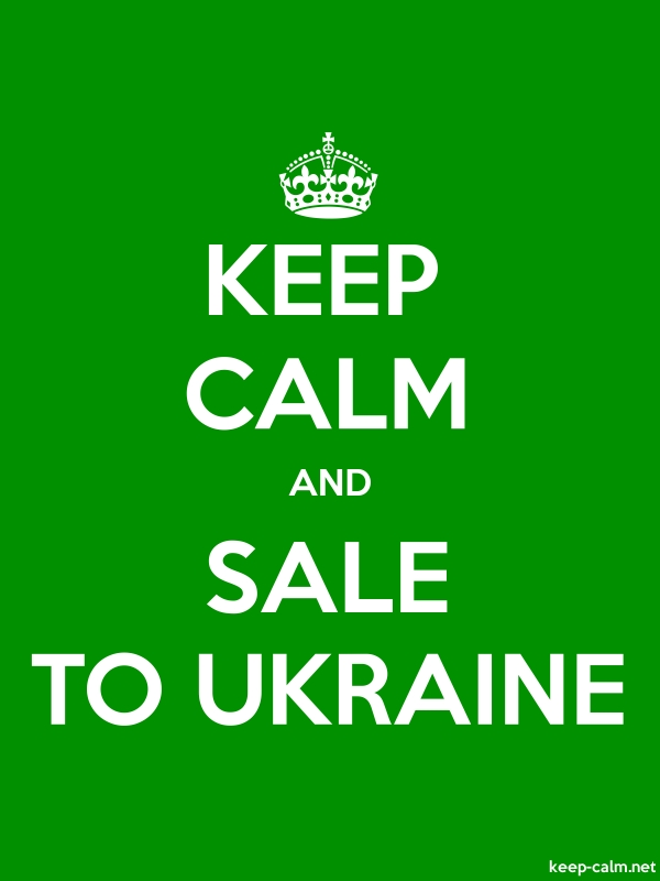 KEEP CALM AND SALE TO UKRAINE - white/green - Default (600x800)