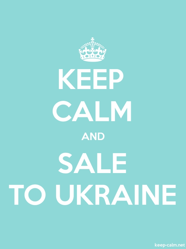 KEEP CALM AND SALE TO UKRAINE - white/lightblue - Default (600x800)
