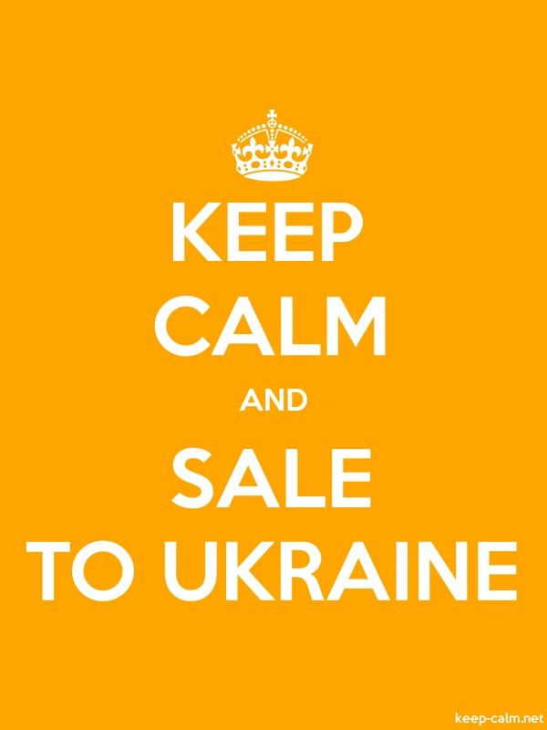 KEEP CALM AND SALE TO UKRAINE - white/orange - Default (600x800)