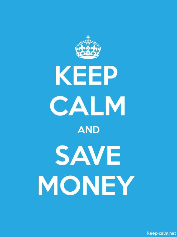 KEEP CALM AND SAVE MONEY - white/blue - Default (600x800)