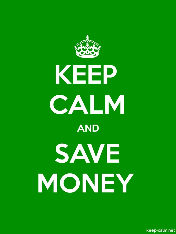 KEEP CALM AND SAVE MONEY - white/green - Default (600x800)
