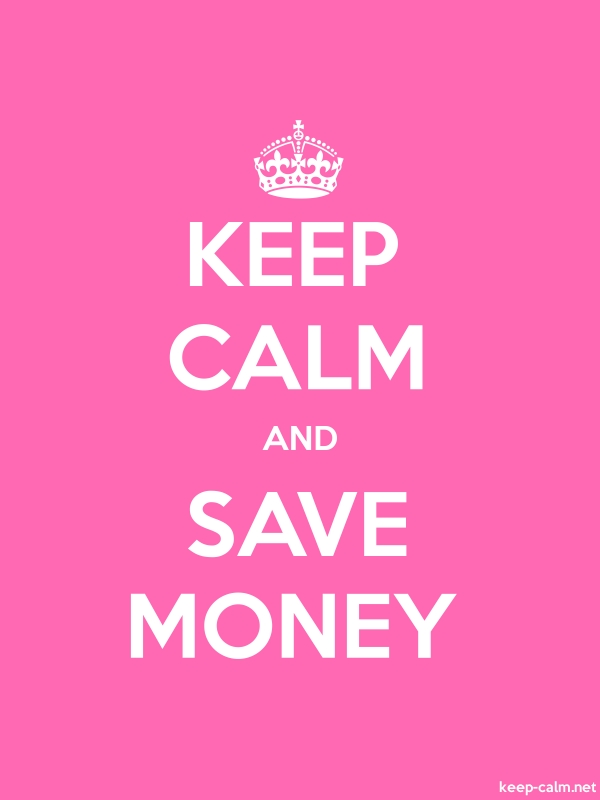 KEEP CALM AND SAVE MONEY - white/pink - Default (600x800)