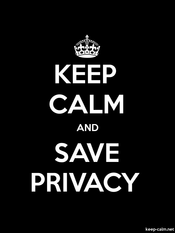 KEEP CALM AND SAVE PRIVACY - white/black - Default (600x800)