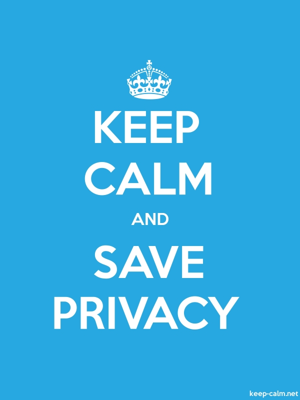 KEEP CALM AND SAVE PRIVACY - white/blue - Default (600x800)