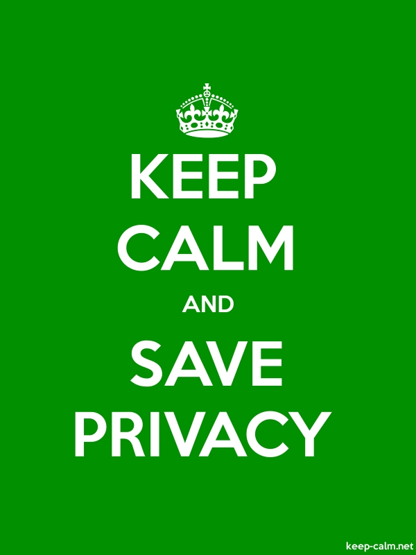 KEEP CALM AND SAVE PRIVACY - white/green - Default (600x800)