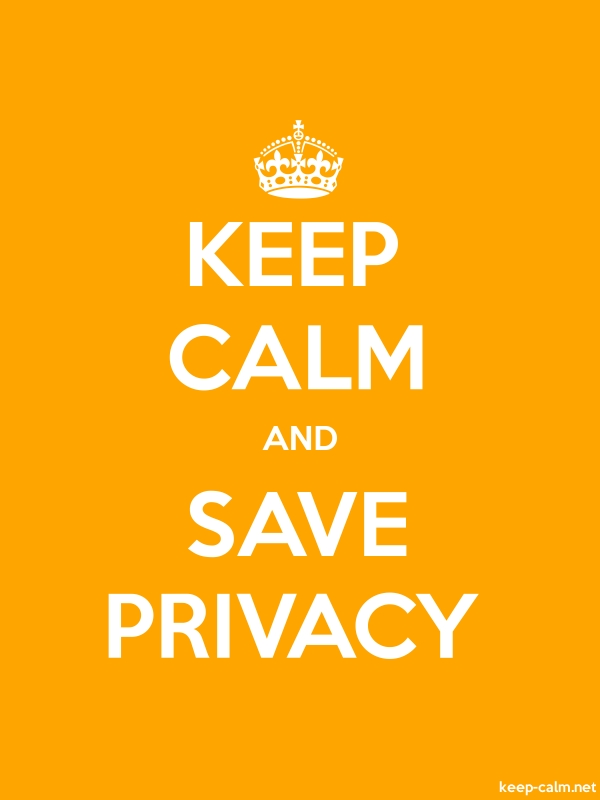 KEEP CALM AND SAVE PRIVACY - white/orange - Default (600x800)