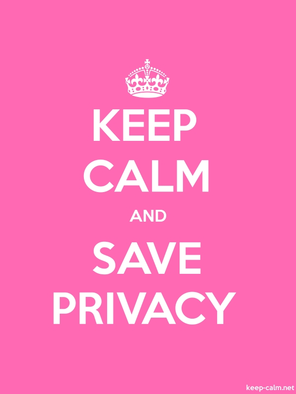 KEEP CALM AND SAVE PRIVACY - white/pink - Default (600x800)